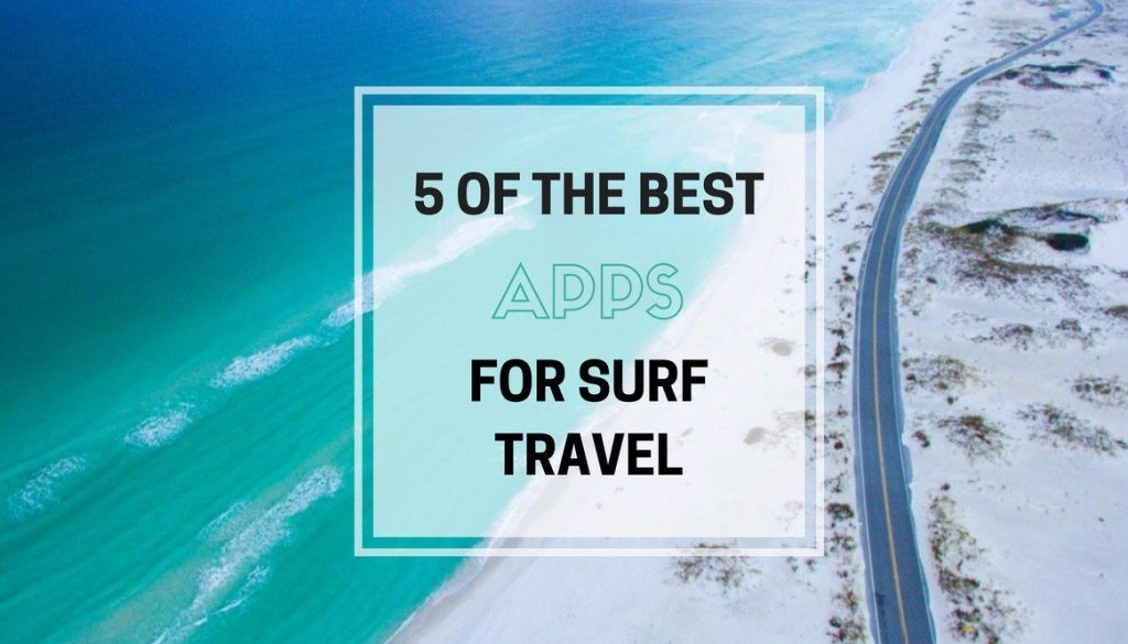 Best Apps for Surf Travel