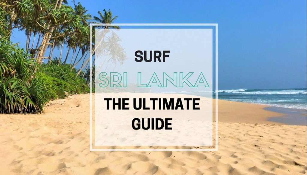 Surf Sri Lanka Ultimate Guide