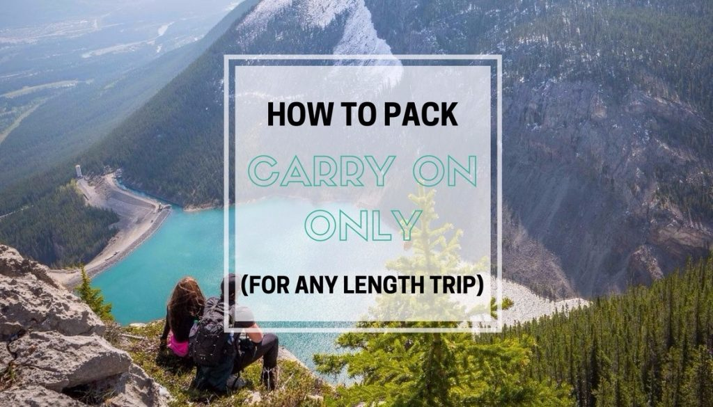 How to pack carry on only