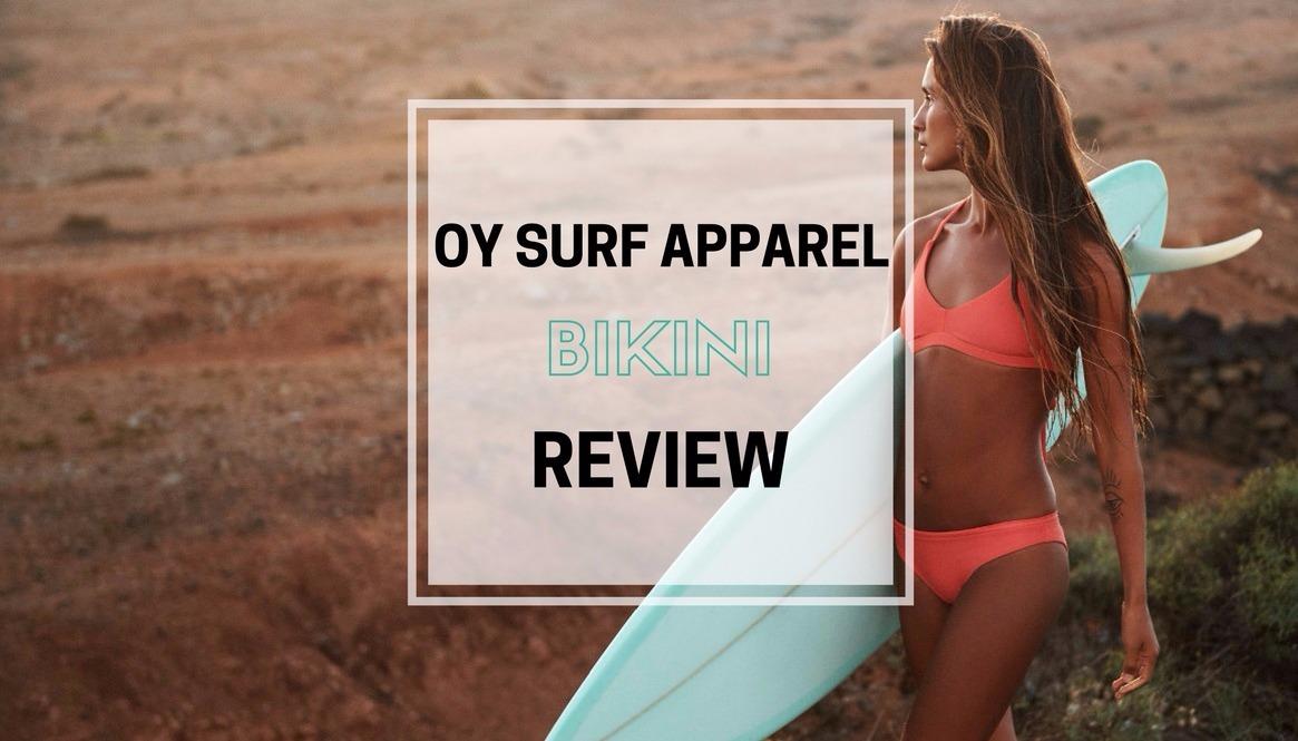 OY Surf Apparel Bikini Review