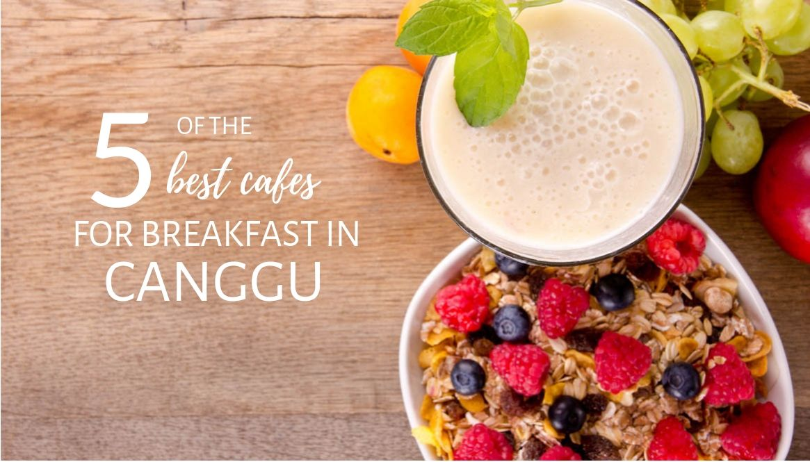 Best cafes breakfast Canggu Title